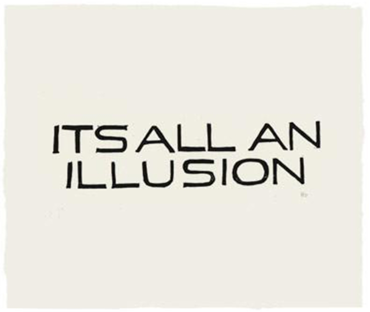 its-all-an-illusion