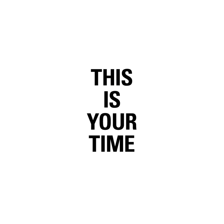 this is your time.png